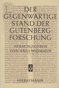 Der gegenwärtige Stand der Gutenberg-Forschung