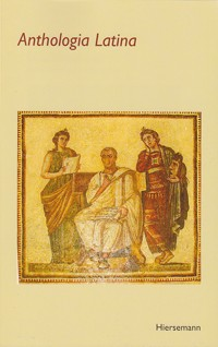 Anthologia Latina mit den Vergil-Centonen, Wolfgan Fels