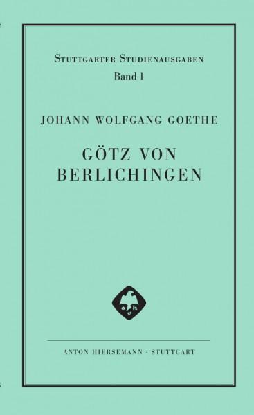 Goethe, Geschichte Gottfriedens von Berlichingen mit der eisernen Hand dramatisiert. Studienausgabe