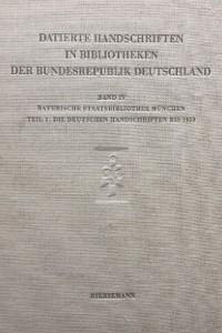 Die datierten Handschriften der Bayerischen Staatsbibliothek München