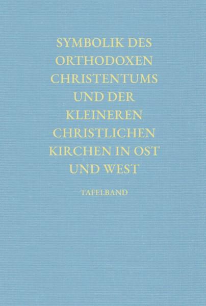 Symbolik des orthodoxen Christentums und der kleineren christlichen Kirchen in Ost und West