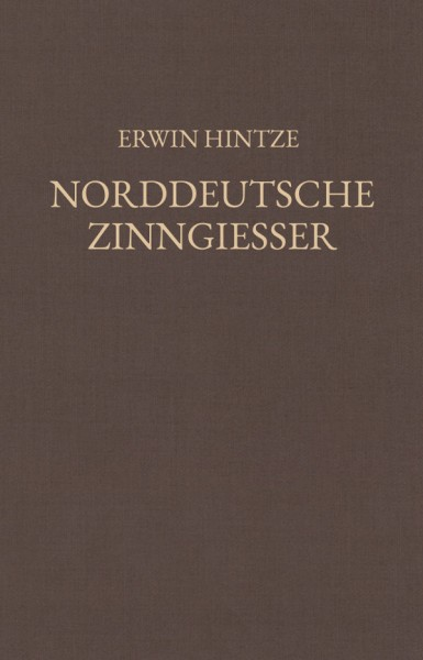 Hintze, Norddeutsche Zinngiesser