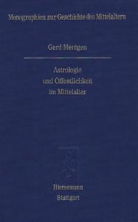 Astrologie und Öffentlichkeit im Mittelalter