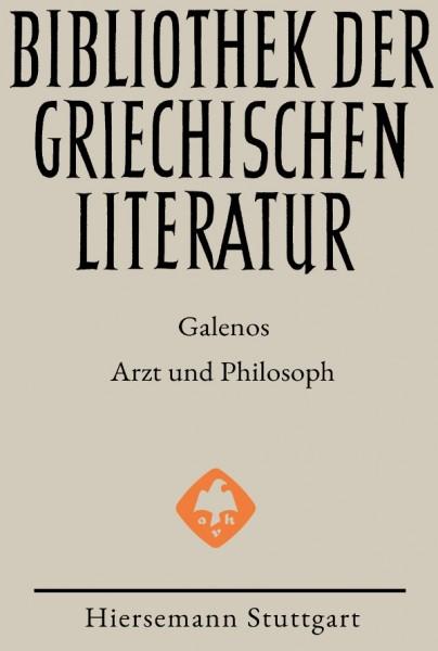 Galenos Arzt und Philosoph