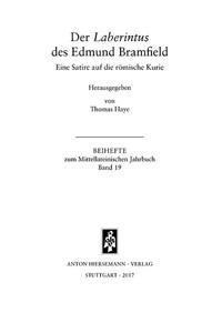 Der Laberintus des Edmund Bramfield. Eine Satire auf die römische Kurie
